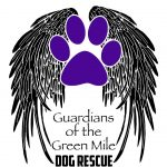 Guardians of the Green Mile Inc Dog Rescue